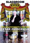 Cesar Zuiderwijk – Slagdroom