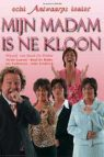 Mijn madam is ne kloon